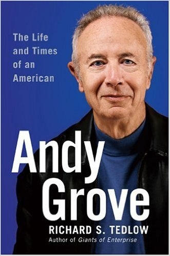Andy Grove: The Life and Times of an American