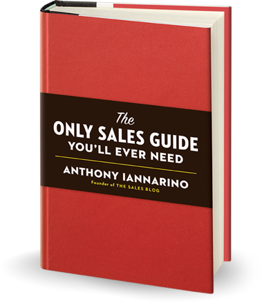 Anthony Iannarino The Only Sales Guide You'll Ever Need
