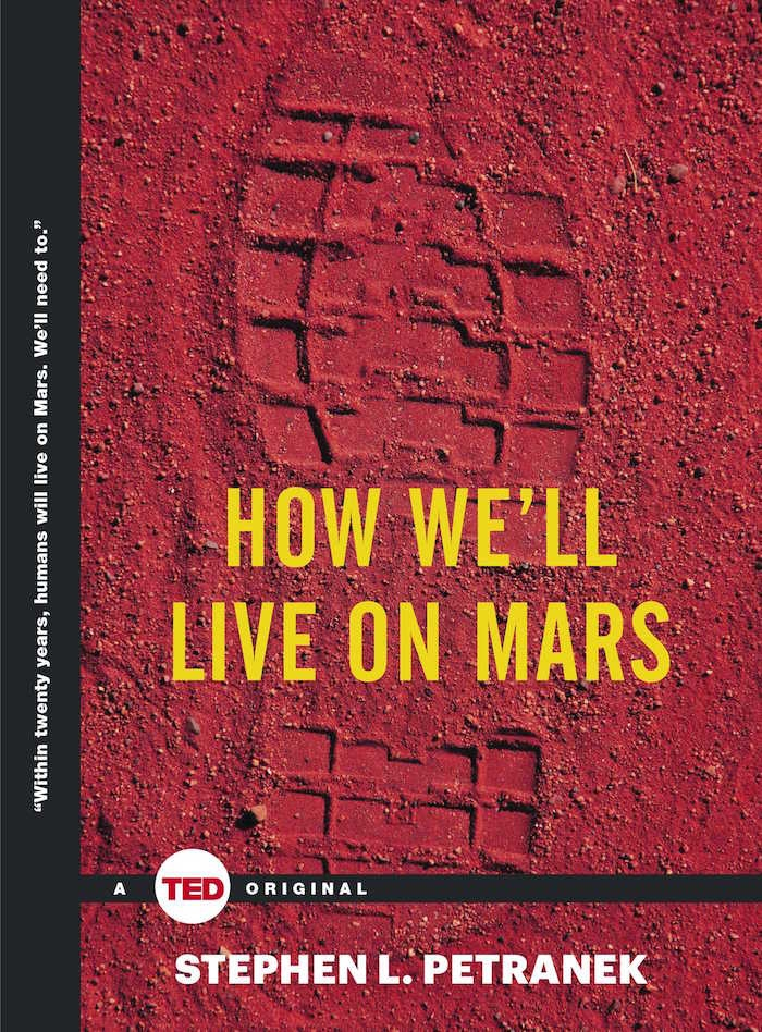 How We'll Live on Mars Стивен Петранек