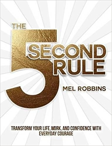The 5 Second Rule Мэл Роббинс